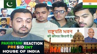 Pakistani Reaction on | राष्ट्रपति भवन (The President House of India)