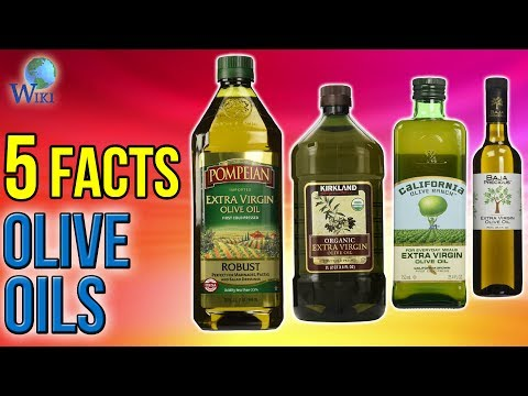 Olive Oils: 5 Fast Facts