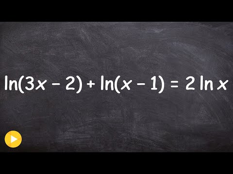 Pre-Calculus - How to solve a logarithmic equation with extraneous solution, ln(3x-2)+ln(x-1)=2ln(x)