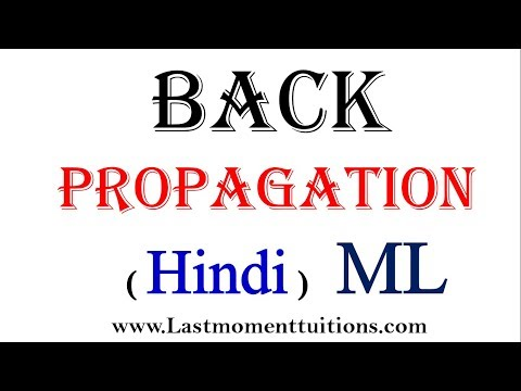 Back Propagation in Machine Learning in Hindi | Machine learning Tutorials