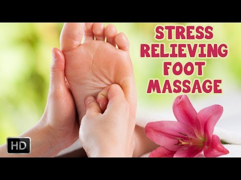 Learn How To Give A Stress Relieving Foot Massage - Thai Foot Reflexology - Techniques