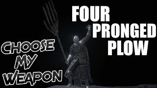 Dark Souls 3 Four Pronged Plow (Choose My Weapon)