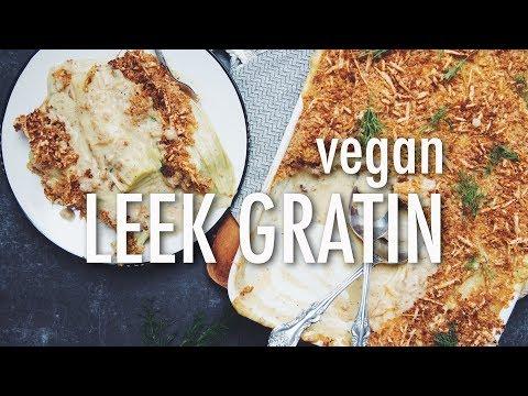 VEGAN LEEK GRATIN | hot for food