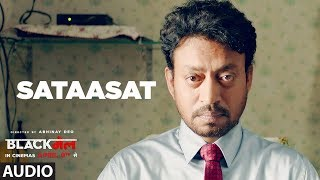 Sataasat Full Audio Song | Blackmail | Irrfan Khan | Amit Trivedi | Amitabh Bhattacharya