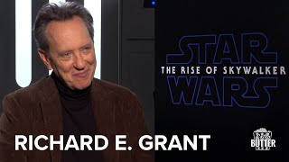Star Wars: The Rise of Skywalker | Richard E  Grant's seen the movie and you have not | Extra Butter