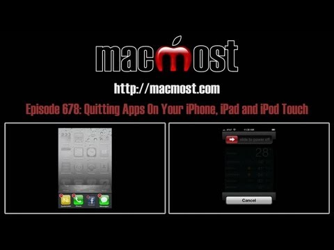 Quitting Apps On Your iPhone, iPad and iPod Touch (MacMost Now 678)