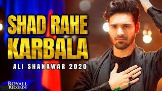 Shad Rahe Karbala | Ali Shanawar | 2020 | 1442