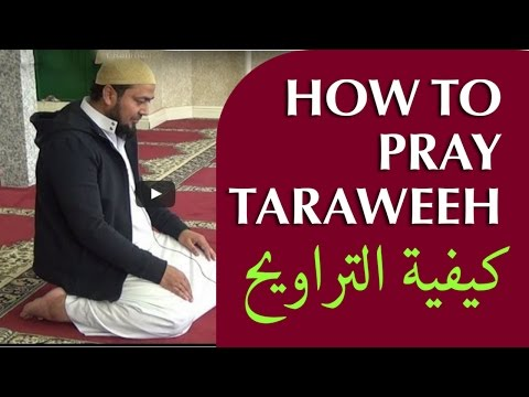 HOW TO PERFORM TARAWEEH ¦¦ Kazi Foizur Rahman