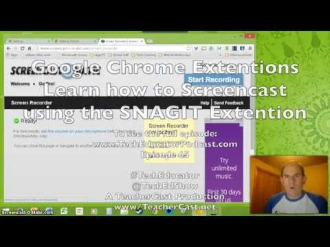 Learn how to Screencast on your Chromebook using Snagit Chrome Extension