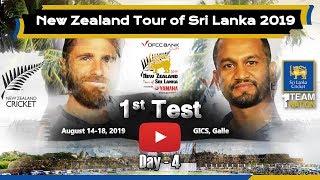 1st TEST - Day 4 : New Zealand tour of Sri Lanka 2019