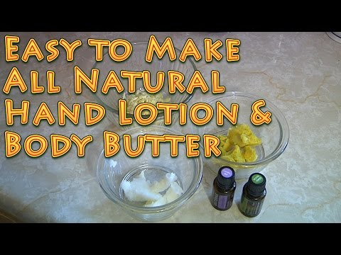 How to Make All Natural Hand Lotion Body Butter