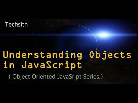 javaScript object oriented programming tutorial - Understanding Objects Part 1