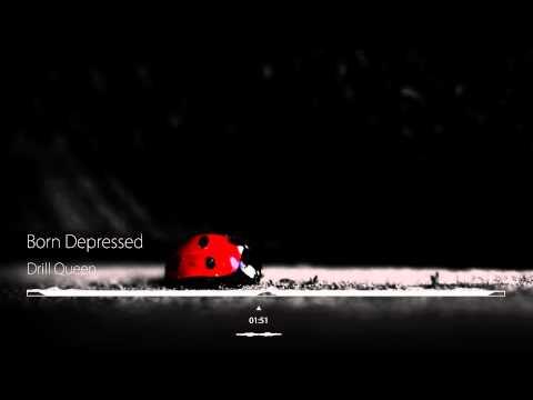 Born Depressed - Drill Queen (Jimquisition Intro Music)
