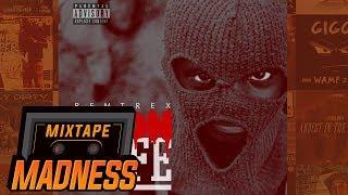 Remtrex - Goonlyfe [FULL MIXTAPE]   @MixtapeMadness