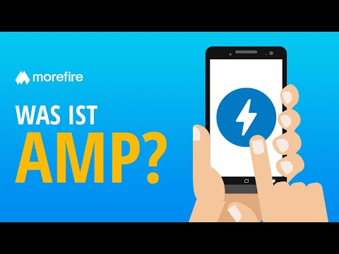 Was ist AMP? Einsatz und Vorteile | morefire
