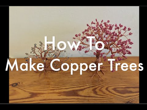 DIY How To Make Copper Trees