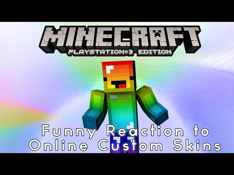 PS3/PS4 Minecraft A Funny Reaction to Online Custom Skins