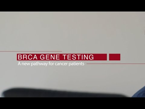BRCA gene testing - a new pathway for cancer patients