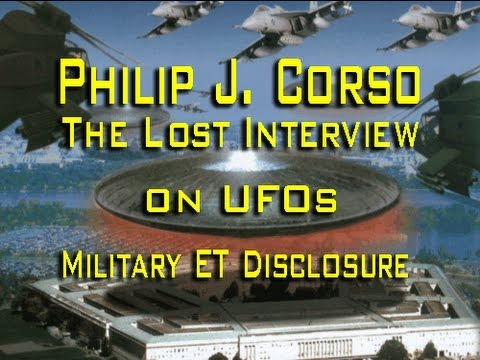 Col. Philip J. Corso - The Lost Interview on UFOs