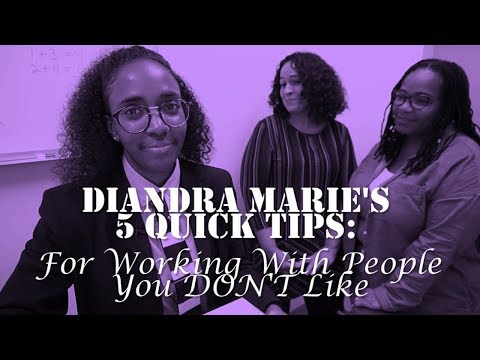 5 Tips Working W People You Dont Like