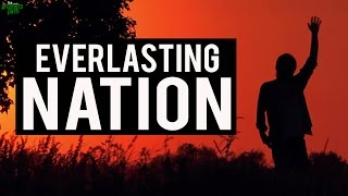 The Everlasting Nation