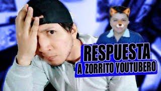 Zorrito Youtubero NO TE OFENDAS