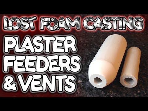 Lost Foam Casting: Making Plaster Feeders & Vents - by VegOilGuy