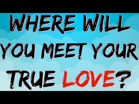 Where Will You Meet Your True Love? | Personality Test