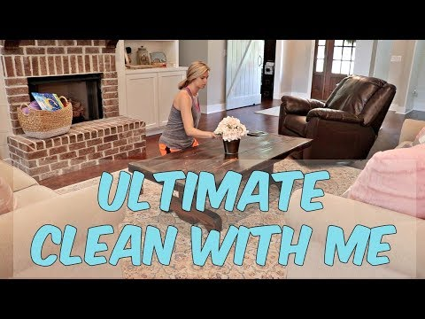 ULTIMATE CLEAN WITH ME // WHOLE HOUSE // CLEAN WITH ME 2018