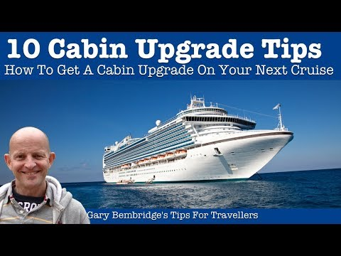 10 Tips For Getting A Cabin Upgrade On Your Cruise