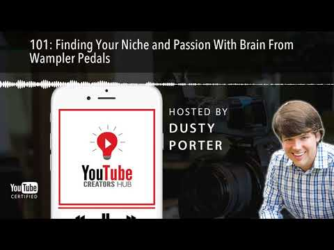 Finding Your Niche and Passion With Brian From Wampler Pedals - YouTube Creators Hub Podcast
