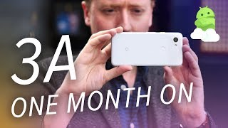 Google Pixel 3a / 3a XL one-month review: The People's Pixels