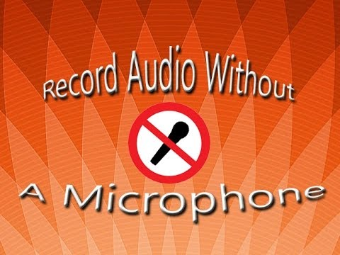 Record Audio Without a Microphone (WINDOW 7 ONLY)