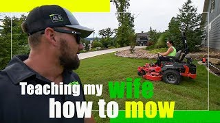 Teaching my wife how to MOW and String Trim like a pro in Lawn Care