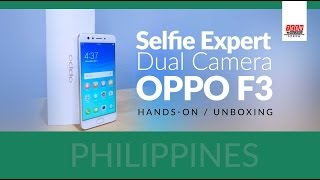 OPPO F3 Hands-on Unboxing Philippines (P16,990 SRP)