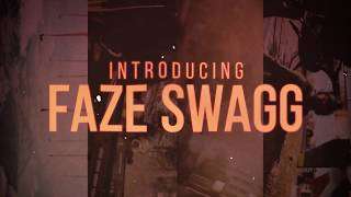 Introducing FaZe Swagg