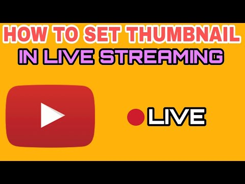How To Set Thumbnail In YouTube Live Streaming