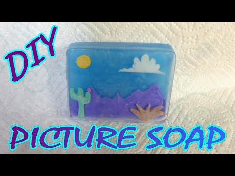DIY HOW TO MAKE A PICTURE SCENE IN SOAP - MELT AND POUR TUTORIAL