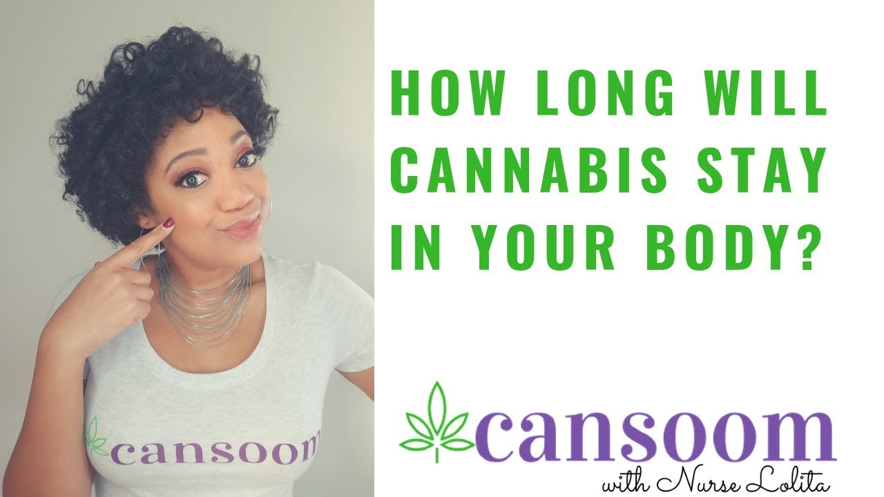 How long cannabis stays in your system THC CBD
