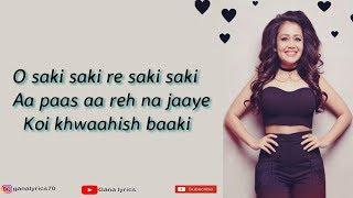 (LYRICS): O Saki Saki Full Song   Neha Kakkar   Tulsi Kumar   B Praak   Batla House