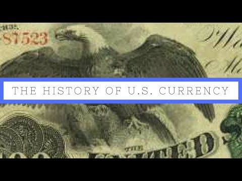 The History of US Currency | From Birth to Modern Day