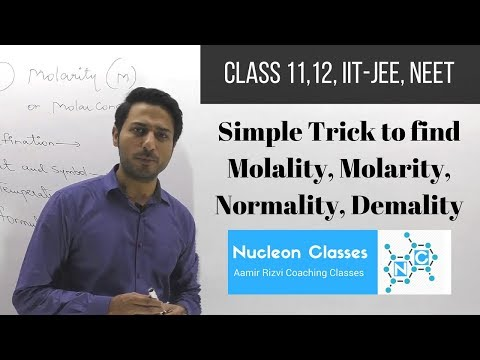 latest simplest trick for molarity, molality, normality, Demality for 11,12, IIT-JEE, NEET