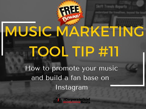 Music Marketing Tool Tip #11 How to promote your music and build a fan base on instagram