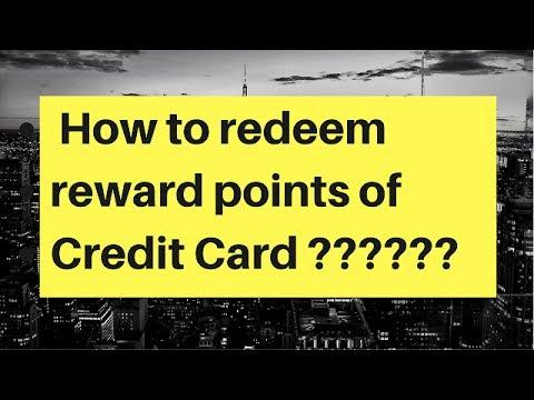 How to redeem reward points of credit card In Hindi |क्रेडिट कार्ड के रिवॉर्ड पॉइंट्स कैसे रिडीम करे