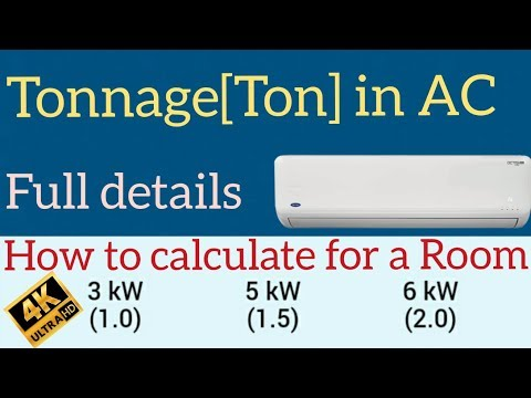 How to calculate Tonnage for ac