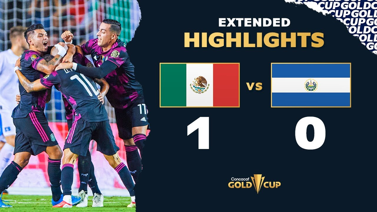 Extended Highlights: Mexico 1-0 El Salvador - Gold Cup 2021