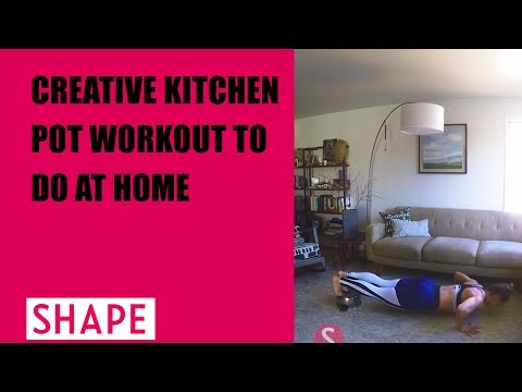 Creative Kitchen Pot Workout to Do at Home