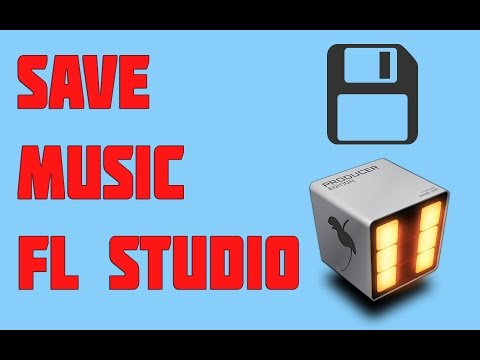 How To Save Music On Fl Studio {2015}