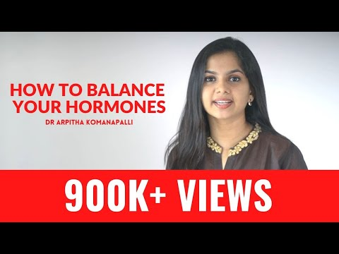 How to balance your hormones | Dr. Arpitha Komanapalli