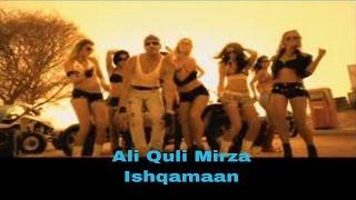 Ali Quli Mirza - Ishqamaan